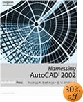 Harnessing AutoCAD 2002 (book). $51.77